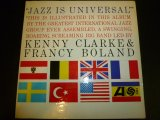 KENNY CLARKE &FRANCY BOLAND/JAZZ IS UNIVERSAL